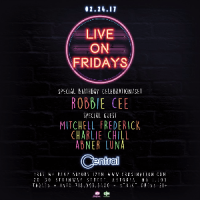 HIP HOP NIGHT W ROBBIE CEE MITCHELL FREDERICK CHARLIE CHILL &amp ABNER LUNA  CENTRAL (ASTORIA RSVP FOR FREE ADMISSION)
