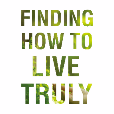 Finding How To Live Truly - Special Meditation Seminar Week