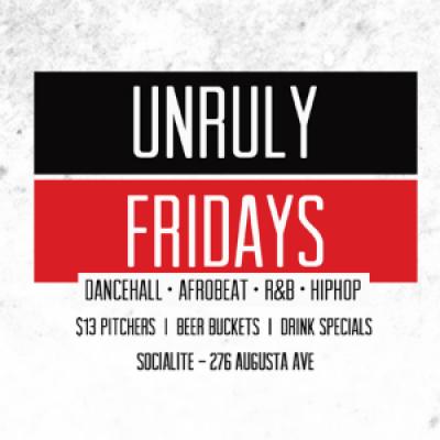 Unruly Fridays