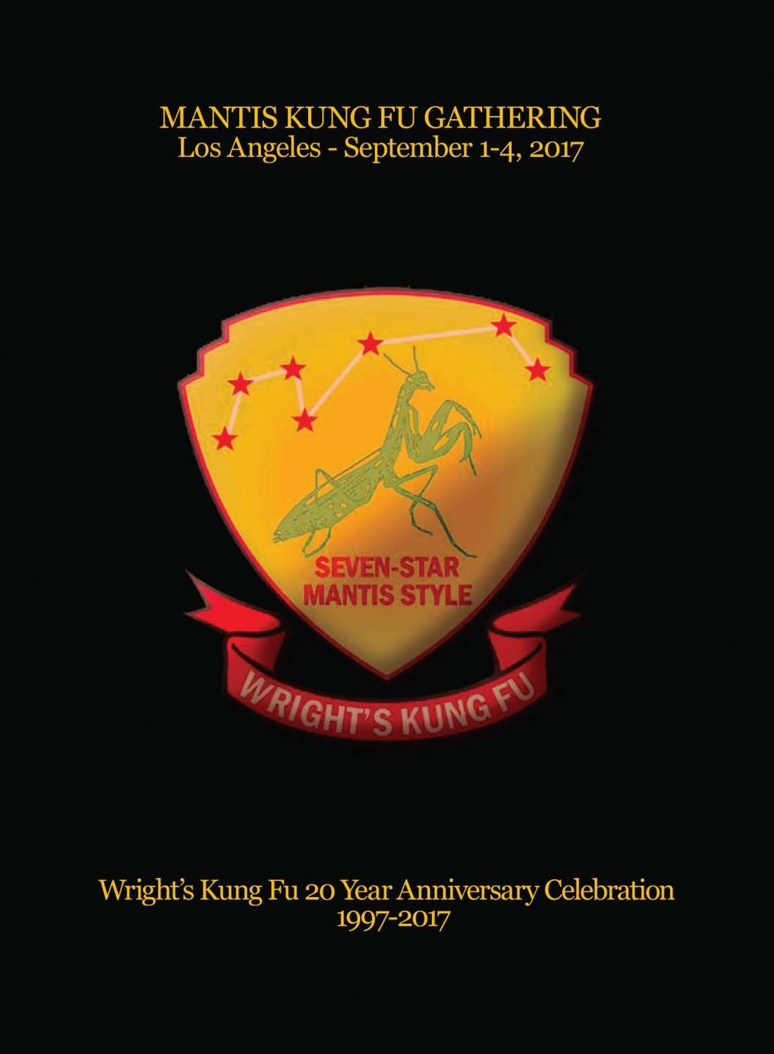 Mantis Kung Fu Gathering Los Angeles 2017
