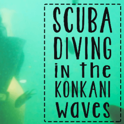 Scuba Diving in the Konkani Waves