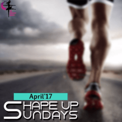 Shape-up Sundays April17
