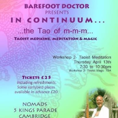 Barefoot Doctor Workshop and Talk on Taoist Meditation at Nomads