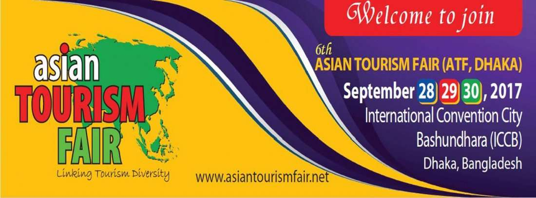 6th Asian Tourism Fair (ATF-Dhaka)
