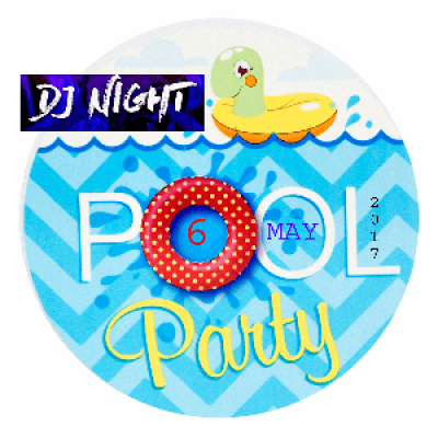 Summer Pool Party &amp DJ Night