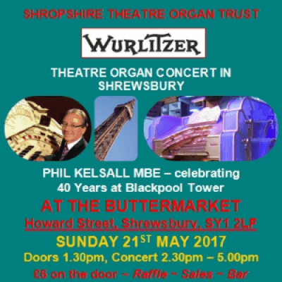 Phil Kelsall MBE plays Wurlitzer Theatre Organ at The Buttermarket Shrewsbury England