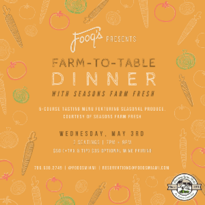 Fooqs Miami Hosts Farm-to-Table Dinner with Seasons Farm Fresh