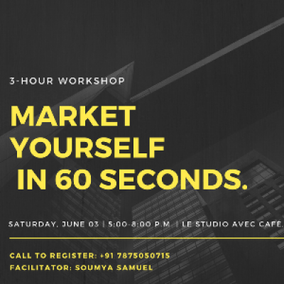 Market Yourself in 60 Seconds