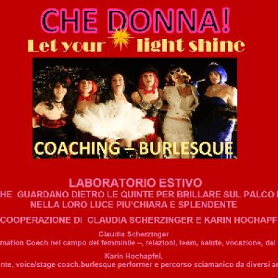 CHE DONNA -LET YOUR LIFGT SHINE - Coaching&ampBurlesque