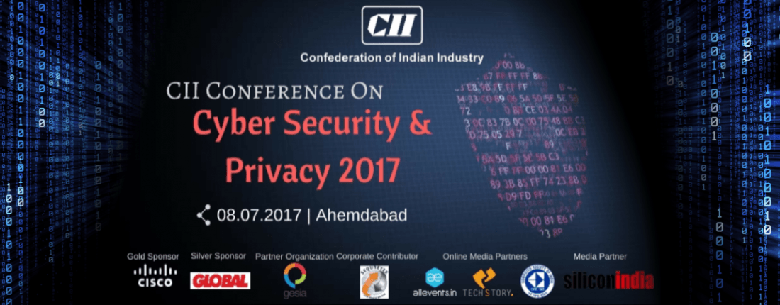 CII Conference on Cyber Security and Privacy 2017