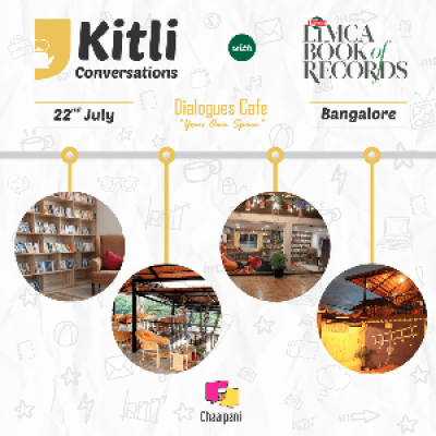 Kitli Conversations by Chaaipani  Bangalore Edition