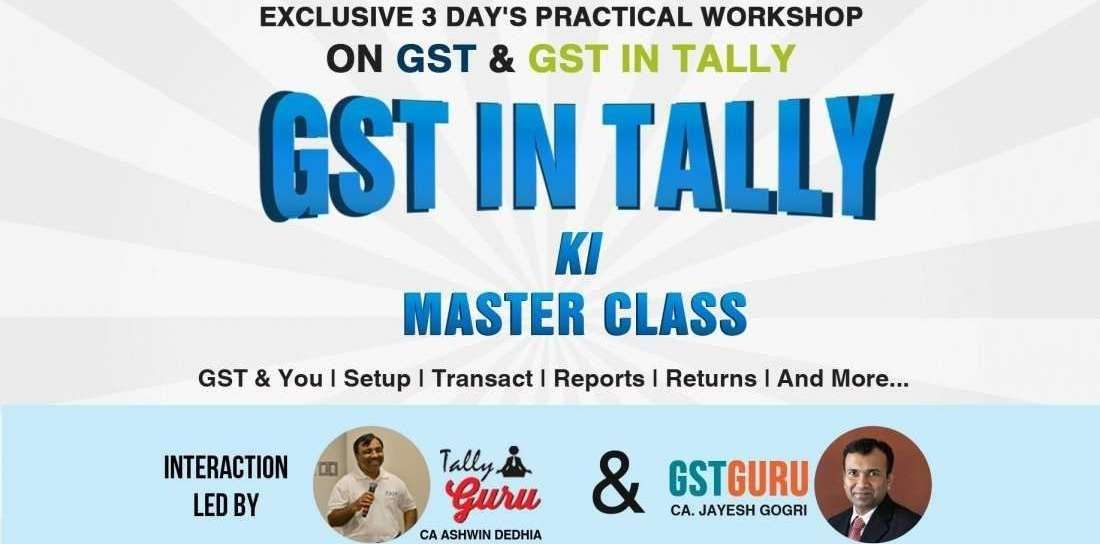 GST in Tally ki Master Class - Exclusive 3 Days Workshop