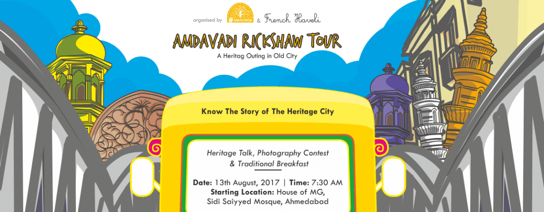Amdavadi Rickshaw Tour - A Heritage Outing in Old City