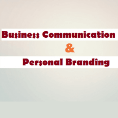 Business Communication and Personal Branding