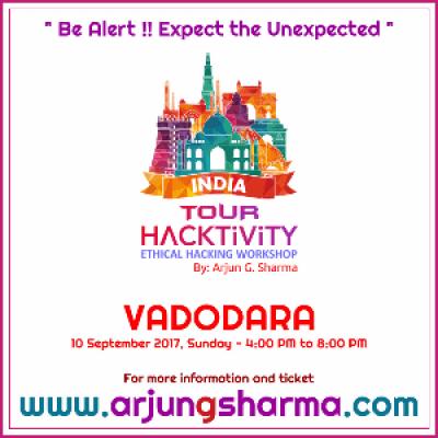 India Tour HACKTIVITY (Ethical Hacking Workshop) - VADODARA
