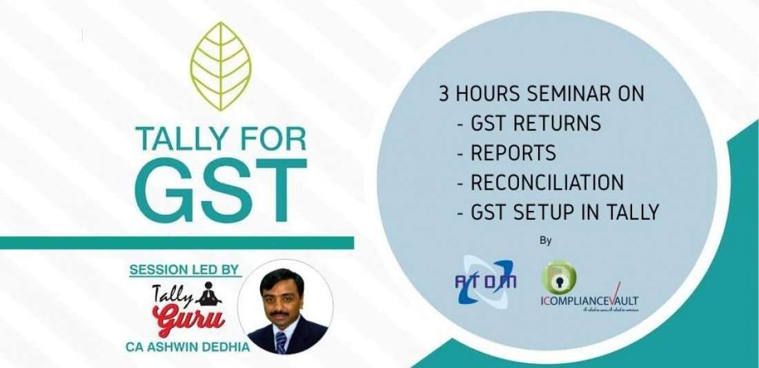 Seminar on GST Returns Reports Reconciliation & Setup in Tally
