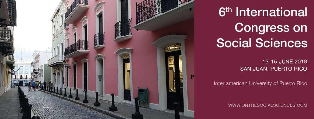6th International Congress On Social Sciences At Inter American University Of Puerto Rico San Juan