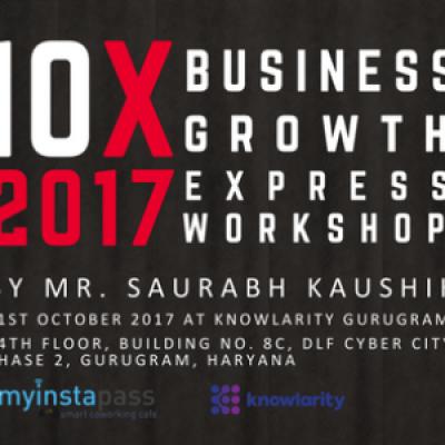 10X Business Growth Workshop by Mr. Saurabh Kaushik