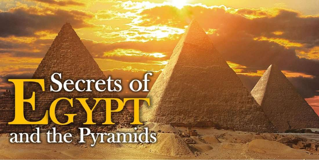 Secrets of Egypt and the Pyramids