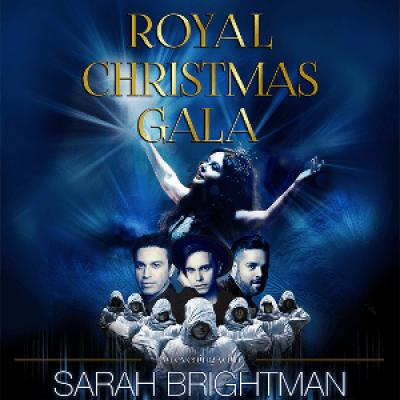 ROYAL CHRISTMAS GALA mit Sarah Brightman Gregorian und Special Guests