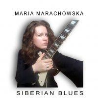 "MARIA MARACHOWSKA ""SIBERIAN BLUES"""