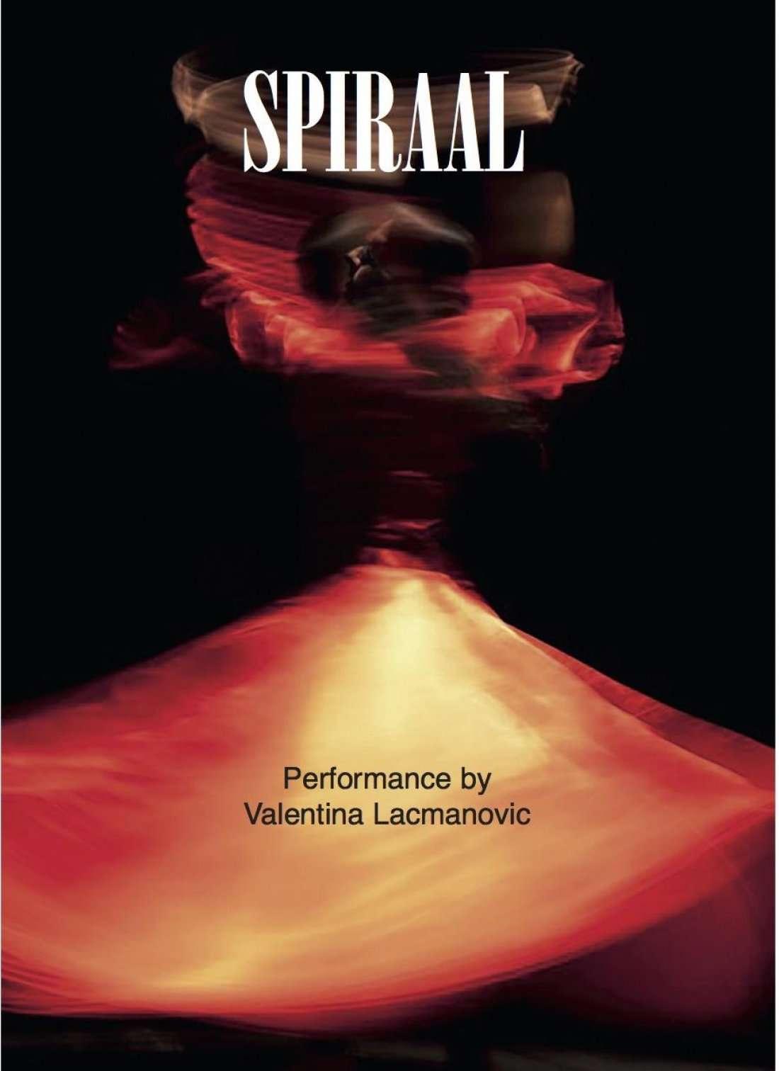 Spiraal performance Valentina Lacmanovic