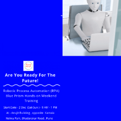 Robotic Process Automation (RPA) Blue Prism Hands-on Weekend Classroom Training 2 DEC  Pune