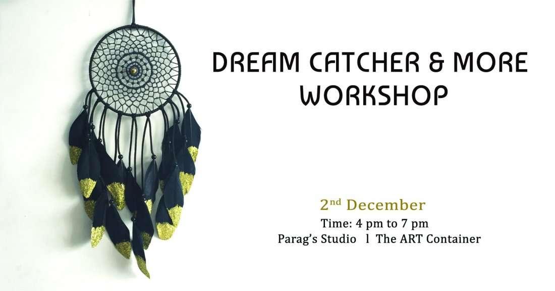 Dream Catcher n More Workshop
