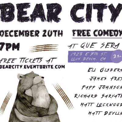 Bear City Free Comedy &amp Free Pizza