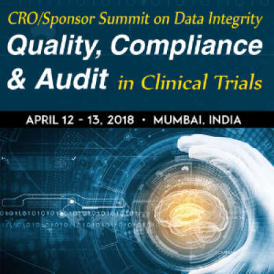 CROSponsor Summit on Data Integrity &quotQuality Compliance &amp Audit in Clinical Trials&quot