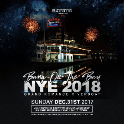 Bang on the Bay NYE 2018  Grand Romance Riverboat