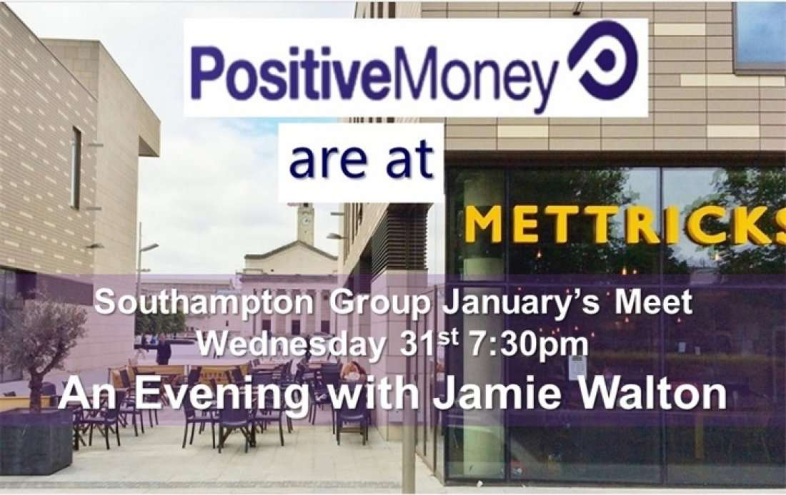 An Evening With Jamie Walton - Positive Money Southampton