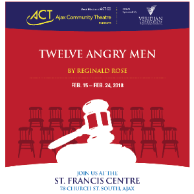 Ajax Community Theatre Presents Twelve Angry Men