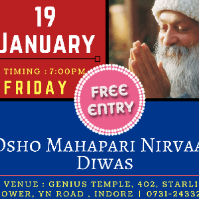 Osho Mahapari Nirvaan Diwas  Entry Free