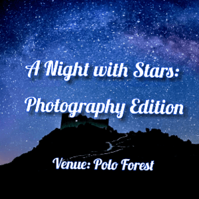 A Night with Stars Photography Edition