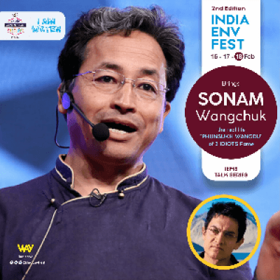 Talk by SONAM Wangchuk (The Three Idiots Fame) - India Environment Festival
