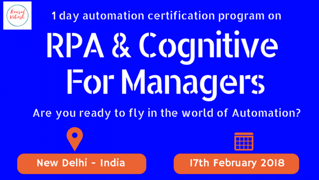 Rpa Cognitive For Managers 1 Day Automation Certification Program
