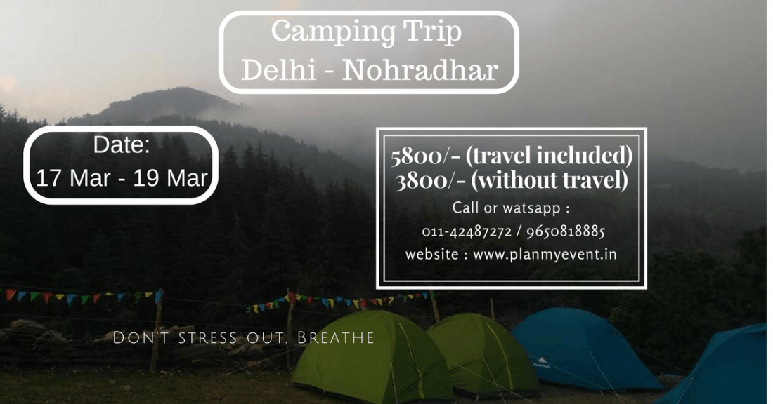 Himachals Best Kept Secret  Camping TRIP  Nohradhar