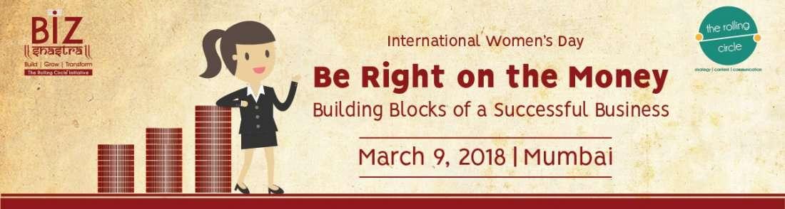 Be Right on the Money Womens Day Mumbai