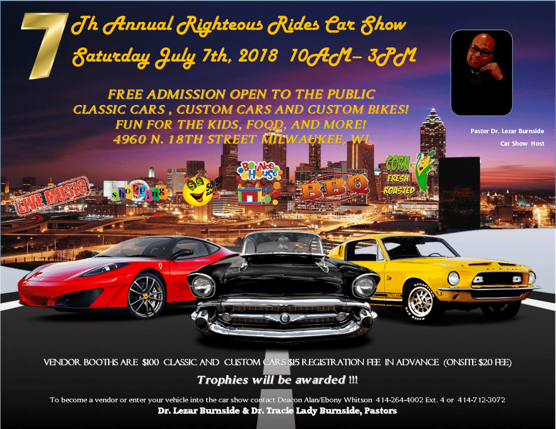 Righteous Rides Car Show At Holy Temple Firstborn MBC Milwaukee - Car show milwaukee 2018