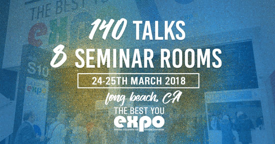 The Best You Expo 2018  (100s of Motivational Speakers)