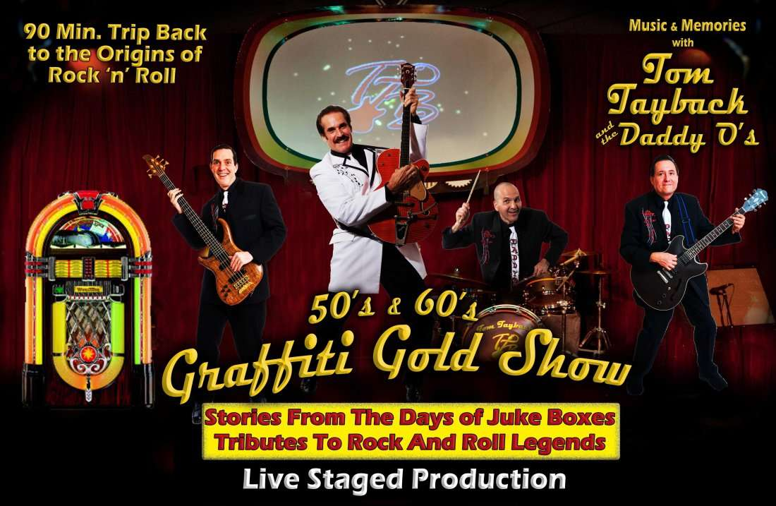 50s & 60s Graffiti Gold Show with Tom Tayback & the Daddy Os
