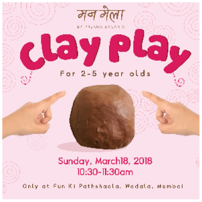 Clay Play (for 2-5yr olds)