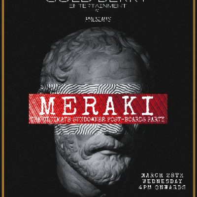 MERAKI- THE ULTIMATE POST BOARDS SUNDOWNER PARTY