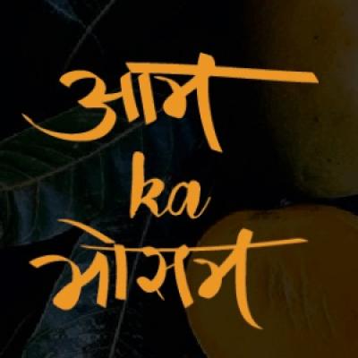 Aam Ka Mausam (Mango Theme Food Festival)