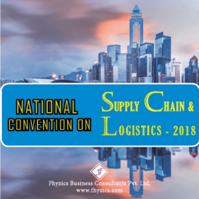 National Convention on Supply Chain and Logistics 2018