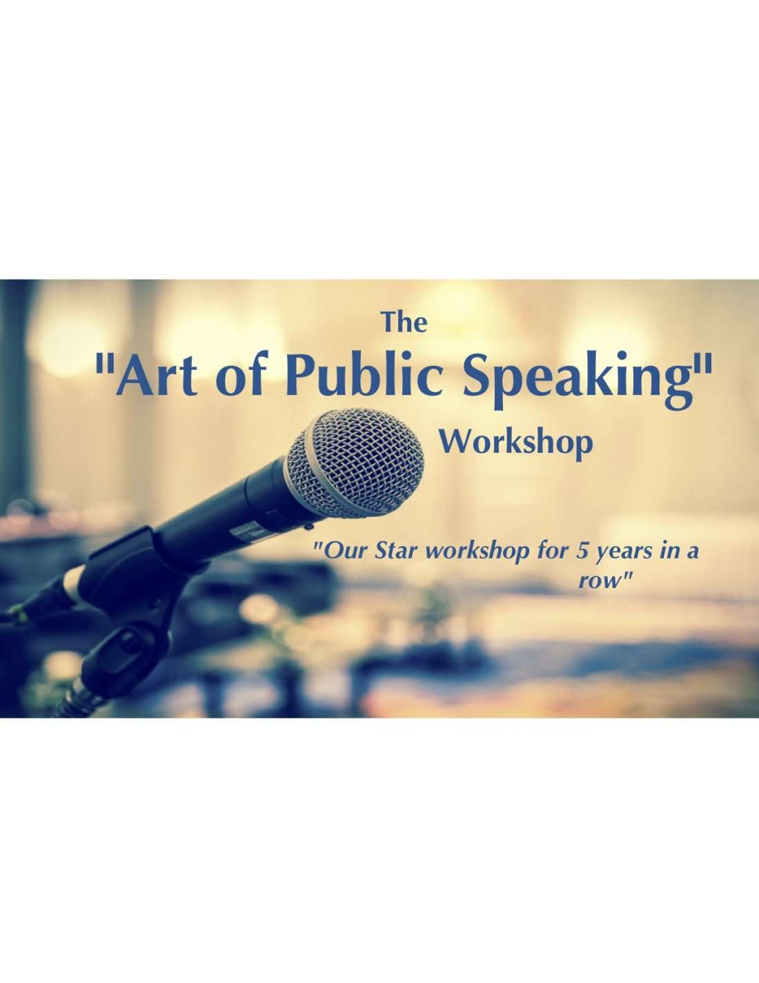 The Art of Public Speaking Workshop - by Excellence First Leadership Academy