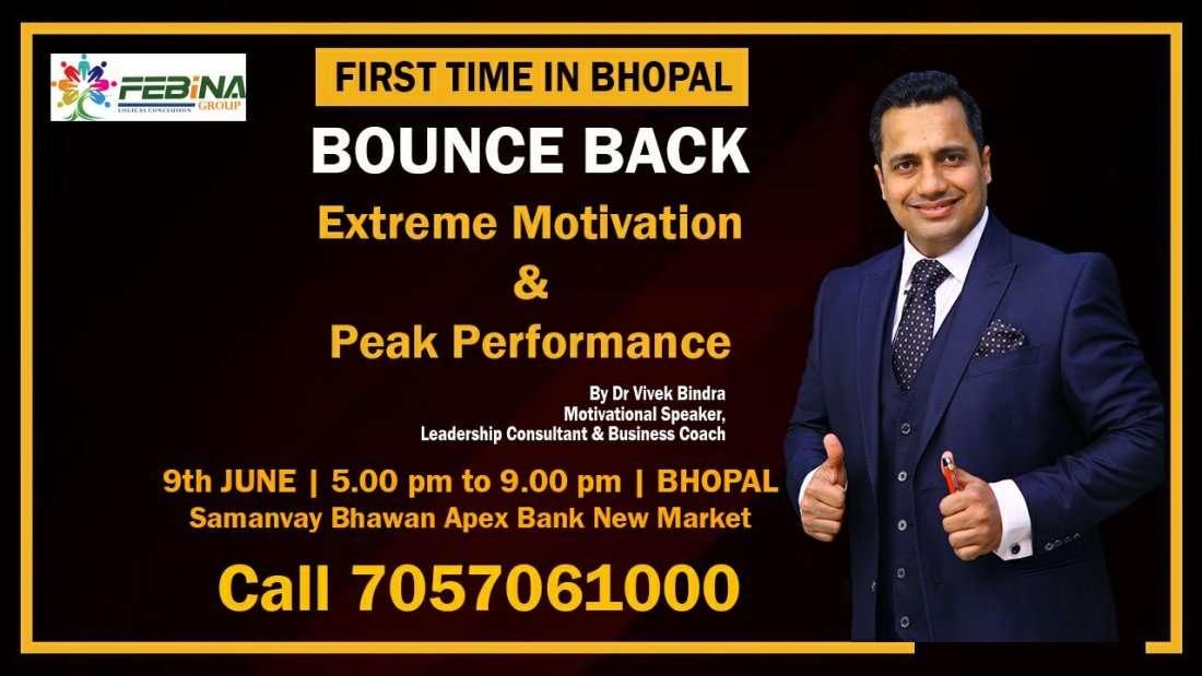 BOUNCE BACK EXTREME MOTIVATION AND PEAK PERFORMANCE Bhopal