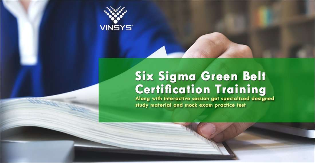 Enroll For Six Sigma Green Belt Certification Training In Bangalore