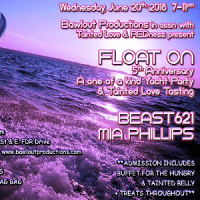 620-FLOAT ON YACHT PARTYTAINTED LOVE TASTING-5th ANNIVERSARY